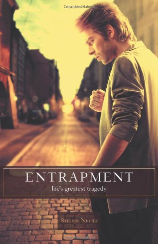 Entrapment - Life's Greatest Tragedy PDF