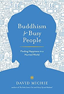 Book Cover: Buddhism for Busy People: Finding Happiness in a Hurried World