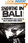 Snowing in Bali: The Incredible Insid...
