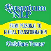 Quantum NLP: From Personal to Global Transformation | [Christiane Turner]