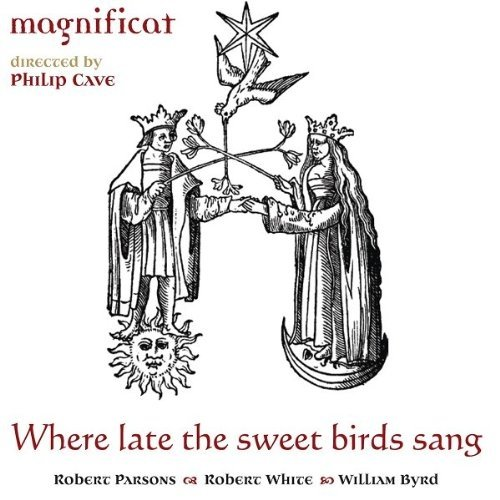 Magnificat - Where Late the Sweet Birds Sang (Hybrid SACD)