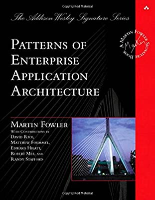 Patterns Of Enterprise Application Architecture HB 1st Edition