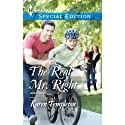 The Real Mr. Right (       UNABRIDGED) by Karen Templeton Narrated by Tavia Gilbert