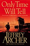 Only Time Will Tell (Clifton Chronicles Book 1) (English Edition)