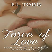 Force of Love: Forever and Always #4 - Ryan and Janice (       UNABRIDGED) by E. L. Todd Narrated by John Solo
