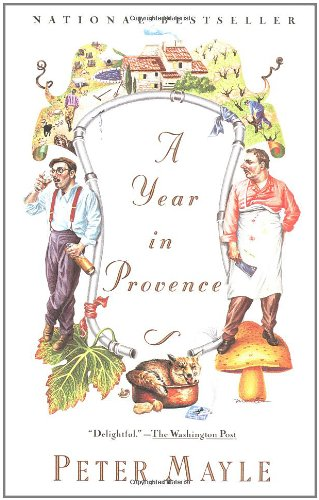 A Year in Provence by Peter Mayle