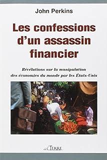 Les confessions d'un assassin financier