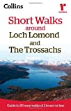 Collins Maps Ramblers Short Walks around Loch Lomond and The Trossachs