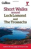 Ramblers Short Walks around Loch Lomond and The Trossachs Collins Maps