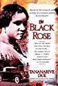 The Black Rose: The Dramatic Story of Madam C.J. Walker, America&#39;s First Black Female Millionaire