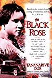 The Black Rose: The Dramatic Story of Madam C.J. Walker, America's First Black Female Millionaire (0345441567) by Due, Tananarive