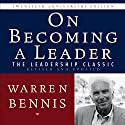 On Becoming a Leader: The Leadership Classic Revised and Updated Audiobook by Warren Bennis Narrated by Walter Dixon