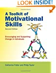 A Toolkit of Motivational Skills: Enc...