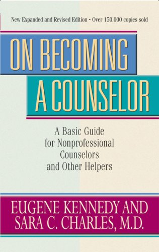 On Becoming a Counselor: A Basic Guide for...