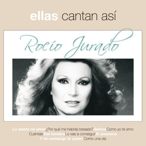 Rocio Jurado - Ellas Cantan Asi - Zortam Music