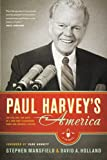 img - for Paul Harvey's America: The Life, Art, and Faith of a Man Who Transformed Radio and Inspired a Nation book / textbook / text book