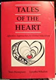img - for Tales of the Heart: Affective Approaches to Global Education book / textbook / text book