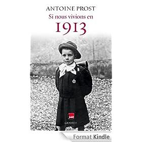 Si nous vivions en 1913 : Grasset - Radio France (Essais Fran�ais)