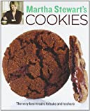 Martha Stewarts Cookies: The Very Best Treats to Bake and to Share