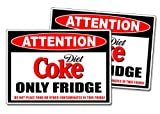 Diet Coke Only Fridge Warning Sticker Decal Drink Soda