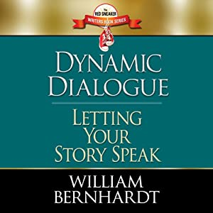 Dynamic Dialogue: Letting Your Story Speak (Red Sneaker Writers Book) Audiobook