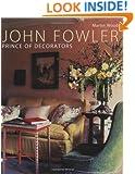 John Fowler: Prince of Decorators