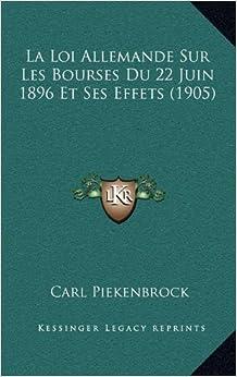 La loi allemande sur les bourses du 22 juin 1896 et ses effets 1905 french - Loi sur les loyers fictifs ...