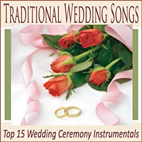 Traditional Wedding Songs Top 15 Wedding Ceremony Instrumentals Robbins Island Music Group