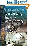 Particle Accelerators: From Big Bang...
