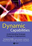 img - for Dynamic Capabilities: Understanding Strategic Change in Organizations book / textbook / text book