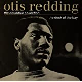 The Dock of the Bay: the Definitive Collectionby Otis Redding