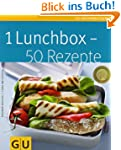 1 Lunchbox - 50 Rezepte (GU K�chenrat...
