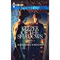 Keeper of the Shadows (       UNABRIDGED) by Alexandra Sokoloff Narrated by Sandra Michelle