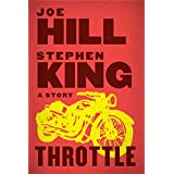 Throttle (Kindle Single) ~ Joe Hill