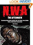 N.W.A - The Aftermath: Exclusive Inte...