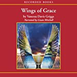 Wings of Grace | Vanessa Davis Griggs