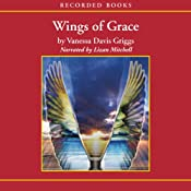 Wings of Grace | [Vanessa Davis Griggs]