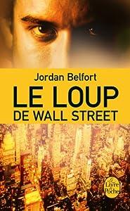 Amazon.fr - Le Loup de Wall Street - Jordan Belfort - Livres
