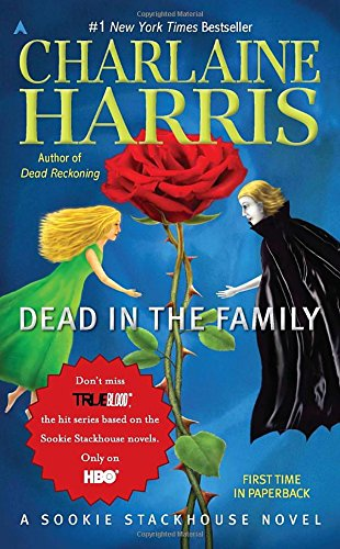 Dead in the Family (Sookie Stackhouse, Book 10)