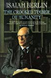 Crooked Timber of Humanity, The (0006862217) by Berlin, Isaiah