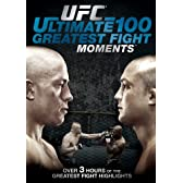 Ufc: Ultimate 100 Greatest Fight Moments [DVD] [Import]