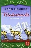 Niedertracht: Alpenkrimi