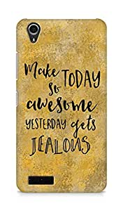 AMEZ make today so awesome yesterday gets jealous Back Cover For Lenovo A3900