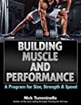 Building Muscle and Performance: A Pr...