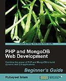 PHP and MongoDB Web Development Beginner�fs Guide