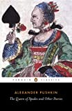 The Queen of Spades and Other Stories (Penguin Classics) (0140441190) by Pushkin, Alexander