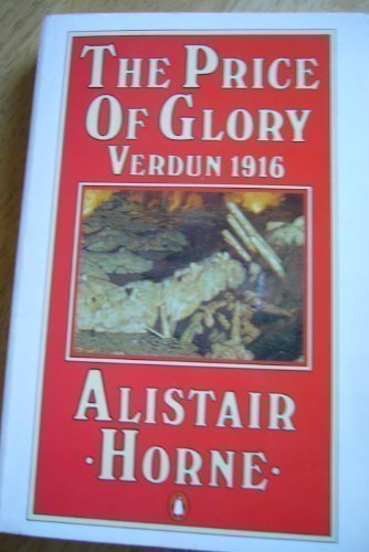 The Price of Glory: Verdun, 1916 (Penguin history)