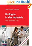 Biologen in der Industrie: Was erwart...