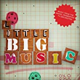 Little BIG Music: Musical Oddities From And Inspired By Little Big Planetby The Daniel Pemberton...