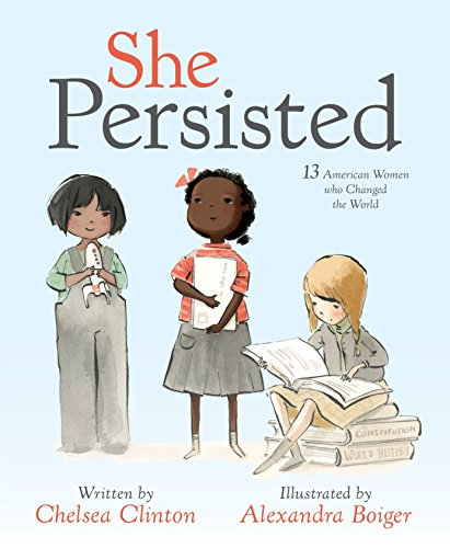 Chelsea Clinton She Persisted